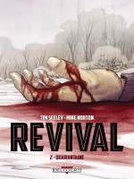 Revival T2 - Quarantaine de Seeley-t Norton-m chez Delcourt