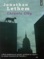 Chronic City de Lethem Jonathan chez Points