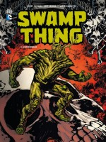 Swamp Thing T3 de Snyder/collectif chez Urban Comics