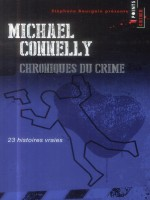 Chroniques Du Crime de Connelly Michael chez Points