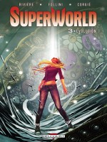 Superworld T3 - Evolution de Riviere-j-m Follini- chez Delcourt