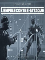 Empire Contre - Attaque. Le Making Of (l') de Rinzler/scott chez Akileos