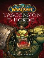 World Of Warcraft : L'ascension De La Horde Ned de Xxx chez Panini