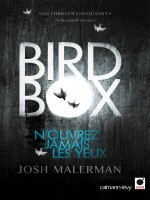 Bird Box de Malerman J. chez Calmann-levy