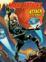 Mars Attacks - Attack From Space de John Layman chez French Eyes