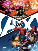 Avengers Vs X-men : Consequences de Collectif chez Panini