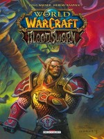 World Of Warcraft - Bloodsworn T02 de Wagner-d Raapack-j chez Delcourt