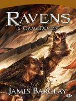 Ravens, T6 : Orage Demon de Barclay/james chez Milady