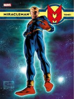 Miracleman T01 de Writer Anglo chez Panini