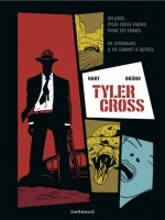 Tyler Cross Tyler Cross de Nury/bruno chez Dargaud