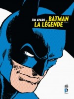 Batman La Legende - Jim Aparo de Haney/aparo chez Urban Comics