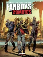 Fanboys Vs. Zombies - Tome 2 de Humphries Gaylord chez Glenat