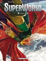 Superworld T2 - Big Bang de Riviere-jm Follini-f chez Delcourt
