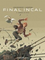Final Incal Tome 03 de Jodorowski Ladron chez Humanoides Ass.