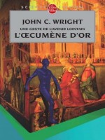 L'oecumene D'or (l'oecumene D'or, Tome 1) de Wright-j chez Lgf