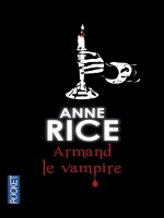 Armand Le Vampire de Rice Anne chez Pocket