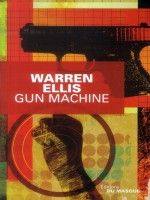 Gun Machine de Ellis-w chez Ed Du Masque