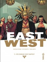 East Of West T5 de Jonathan/dragotta chez Urban Comics