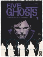 Five Ghosts - Tome 01 de Barbiere Mooneyham chez Glenat Comics