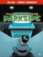 Comics Tales From The Darkside de Hill/rodriguez chez Milady Graphics
