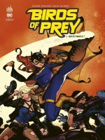 Dc Rebirth - Birds Of Prey Rebirth Tome 1 de Benson Julie chez Urban Comics