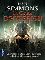 La Chute D'hyperion - Integral - Vol2 de Simmons Dan chez Pocket