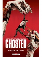 Ghosted T3 - Desir De Mort de Williamson-j chez Delcourt