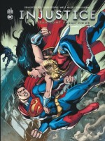 Injustice Tome 7 de Taylor/collectif chez Urban Comics