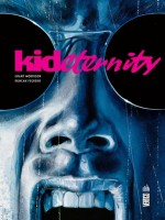 Kid Eternity de Morrison/fegredo chez Urban Comics