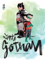 Batman-little Gotham de Frodolfs/nguyen chez Urban Comics