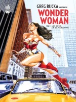 Greg Rucka Presente Wonder Woman de Rucka/collectif chez Urban Comics