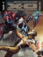 X-o Manowar - Integrale T02 de Robert Venditti chez Bliss Comics