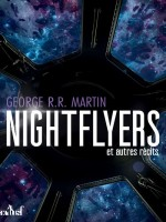 The Nightflyers de Martin George R.r. chez Actusf