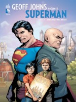 Geoff Johns Presente Superman de Johns/frank chez Urban Comics