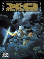 X-o Manowar - Integrale T01 de Robert Venditti chez Bliss Comics