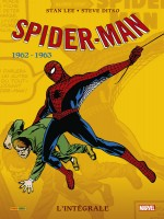 Amazing Spider-man Integrale T01 1962-1963 Ned de Lee-s Ditko-s chez Panini