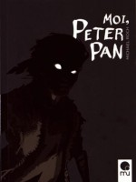 Moi, Peter Pan de Michael Roch chez Mu Editions