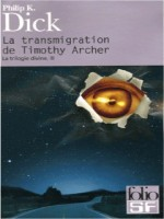 La Transmigration De Timothy Archer de Dick, Philip K. chez Gallimard