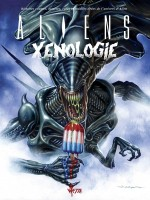 Aliens Xenologie - Edition Dry X  Jason Edmiston de Nancy A. Collins chez Wetta Worldwide