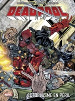 Deadpool T05 : Ectoplasme En Peril de Collectif chez Panini