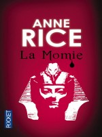 La Momie de Rice Anne chez Pocket