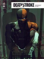 Deathstroke Rebirth Tome 2 de Collectif chez Urban Comics