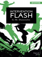 Intervention Flash de Morris-dumoulin G. chez French Pulp