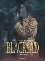 Blacksad - Integrale Blacksad - Integrale de Canales/guarnido chez Dargaud