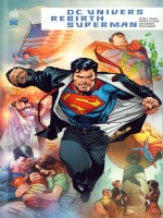 Dc Univers Rebirth : Superman de Collectif chez Urban Comics