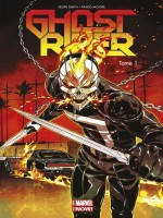 Ghost Rider All New Marvel Now T01 de Smith-f Moore-t chez Panini