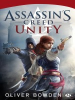 Assassin's Creed, T7 : Unity de Bowden Oliver chez Milady