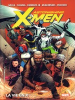 Astonishing X-men : La Vie En X de Xxx chez Panini