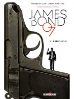 James Bond 02. Eidolon de Ellis Warren chez Delcourt