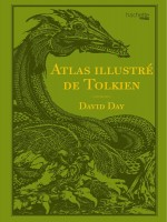 Atlas Illustre De Tolkien de Day David chez Hachette Heroes